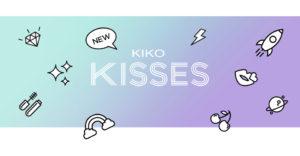 Kiko Kisses