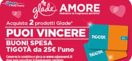 Glade Amore: Vinci gift card Tigotà da 25 €uro